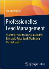 Professionelles Lead Management – Der Business Roman