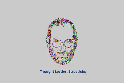 Thought Leader: Steve Jobs